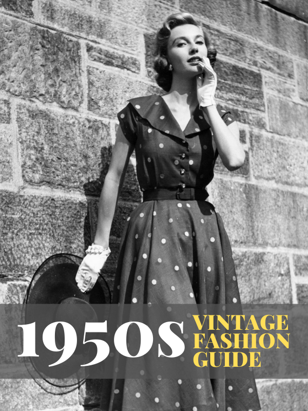 1950s Vintage Fashion Guide
