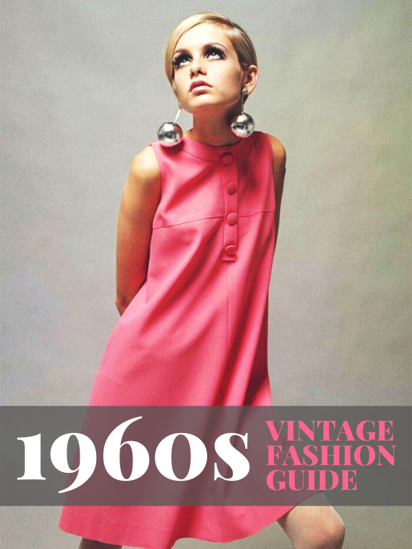 1960s Vintage Fashion Guide